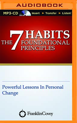 7 Habits Foundational Principles, The