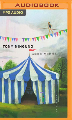 Tony Ninguno (Narración en Castellano)