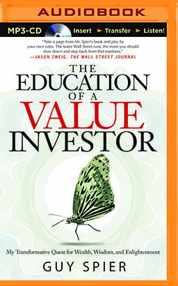 Education of a Value Investor, The
