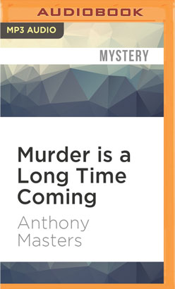 Murder is a Long Time Coming
