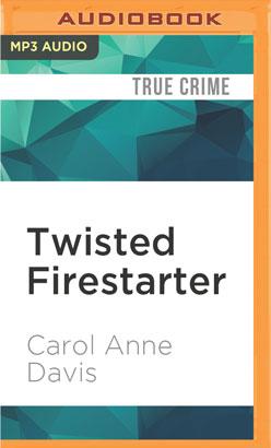 Twisted Firestarter