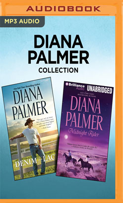 Diana Palmer Collection - Denim and Lace & Midnight Rider