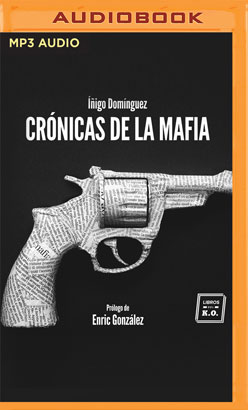 Crónicas de la Mafia (Narración en Castellano)