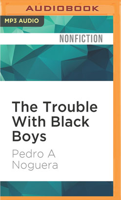 Trouble With Black Boys, The