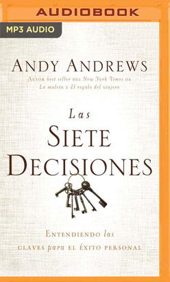 Las siete decisiones (Narración en Castellano)