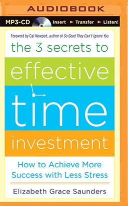 3 Secrets to Effective Time Investment, The