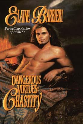 Dangerous Virtues: Chastity