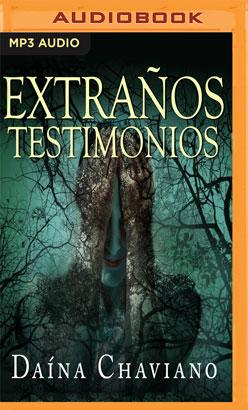 EXTRAÑOS TESTIMONIOS
