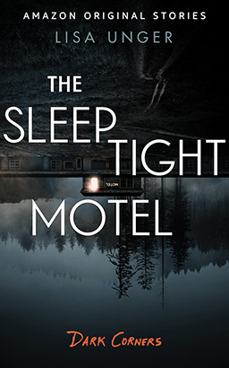 Sleep Tight Motel, The