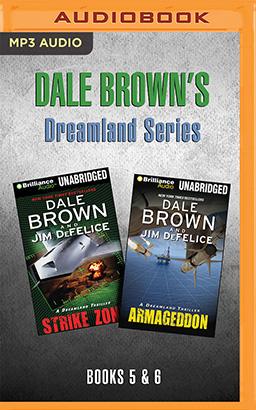 Dale Brown's Dreamland Series: Books 5-6