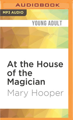 At the House of the Magician