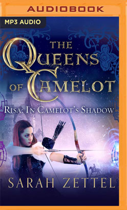 Risa: In Camelot's Shadow