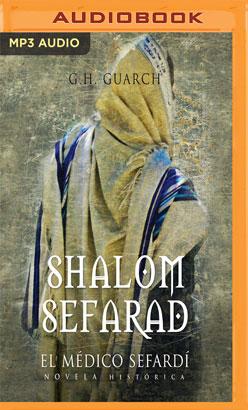 Shalom Sefarad (Narración en Castellano)