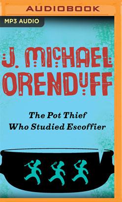 Pot Thief Who Studied Escoffier, The
