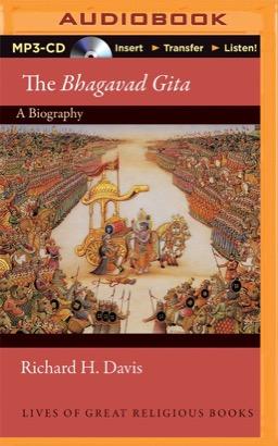 Bhagavad Gita (Lives of Great Religious Books), The