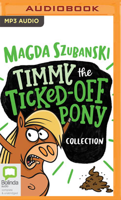 Timmy the Ticked-Off Pony Collection
