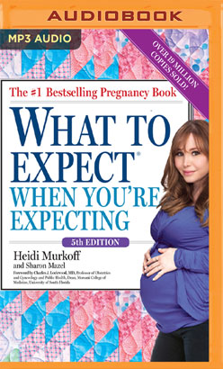 What to Expect When You're Expecting, 5th Edition
