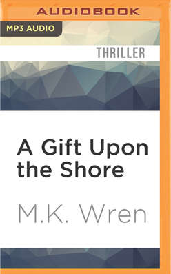 Gift Upon the Shore, A