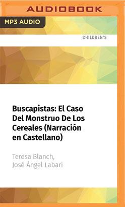 Buscapistas: El Caso Del Monstruo De Los Cereales (Narración en Castellano)