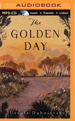 Golden Day, The