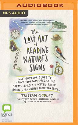Lost Art of Reading Nature's Signs, The