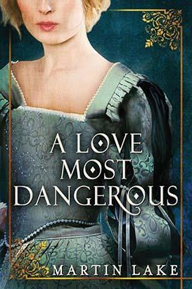Love Most Dangerous, A