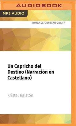 Un Capricho del Destino (Narración en Castellano)