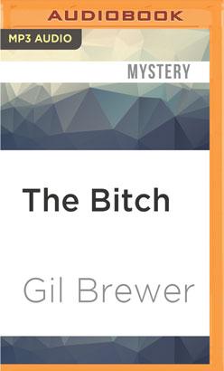 Bitch, The