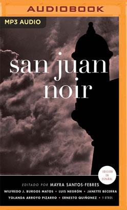 San Juan Noir (Spanish Edition)