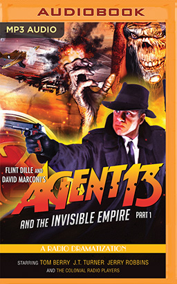 Agent 13 and the Invisible Empire: Part 1