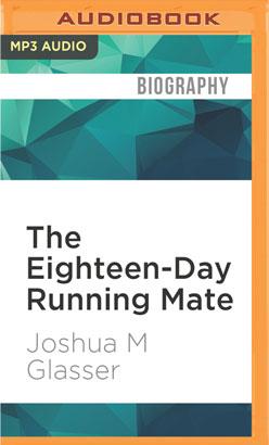 Eighteen-Day Running Mate, The
