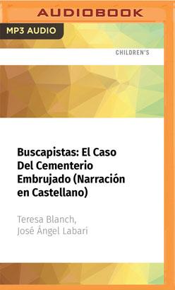Buscapistas: El Caso Del Cementerio Embrujado (Narración en Castellano)