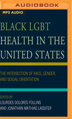 Black LGBT Health in the United States