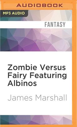 Zombie Versus Fairy Featuring Albinos
