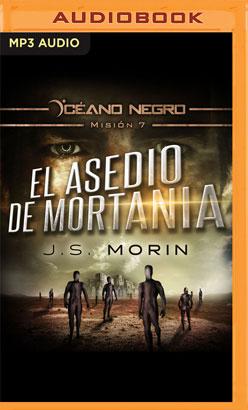 El Asedio de Mortania (Narración en Castellano)