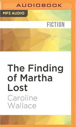 Finding of Martha Lost, The
