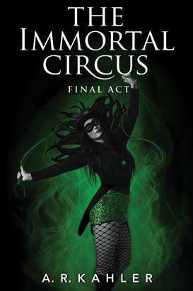 Immortal Circus: Final Act, The