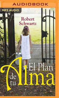 El plan de tu alma (Narración en Castellano)