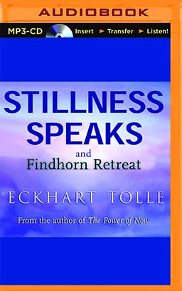 Stillness Speaks and The Findhorn Retreat