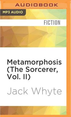 Metamorphosis (The Sorcerer, Vol. II)