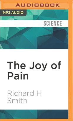Joy of Pain, The