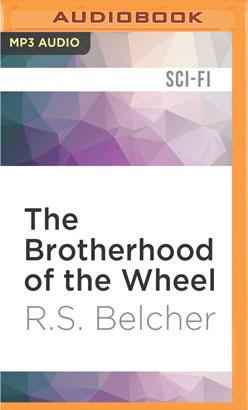 Brotherhood of the Wheel, The
