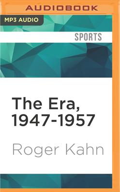 Era, 1947-1957, The
