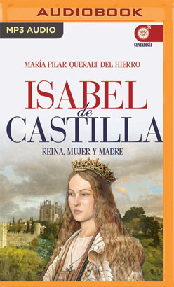 Isabel De Castilla (Narración en Castellano)