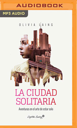 La Ciudad Solitaria (Narración en Castellano)