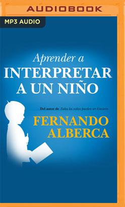 Aprender a interpretar un niño (Narración en Castellano)
