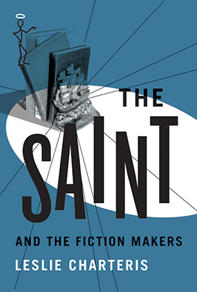 Saint and the Fiction Makers, The