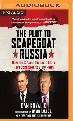 Plot to Scapegoat Russia, The